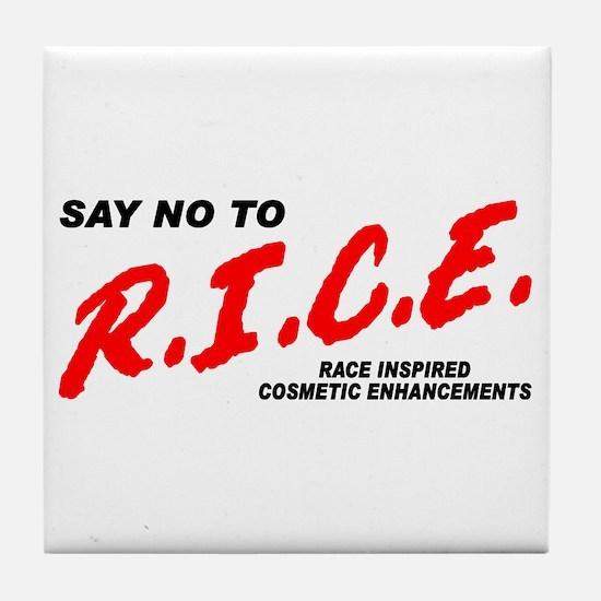 Say No To Rice Tile Coaster