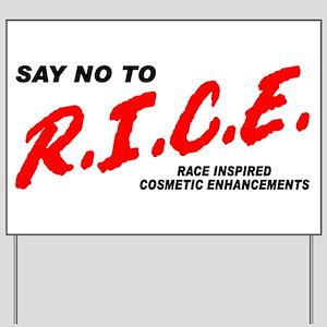 Say No To Rice Yard Sign
