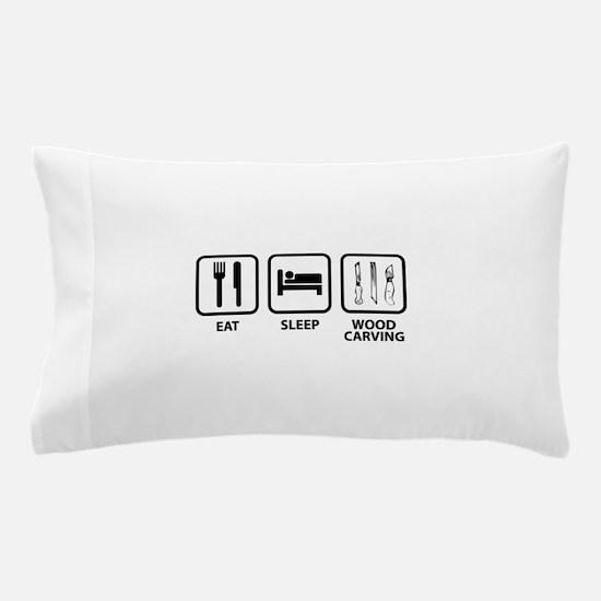 Eat Sleep Wood Carving Pillow Case