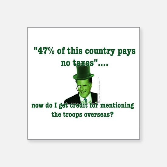 """Romney and the 47% (vertical) Square Sticker 3"""" x"""