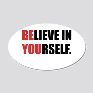 Believe in Yourself 20x12 Oval Wall Decal