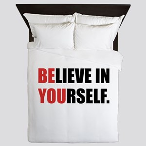 Believe in Yourself Queen Duvet