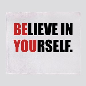 Believe in Yourself Throw Blanket
