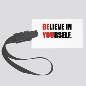 Believe in Yourself Large Luggage Tag