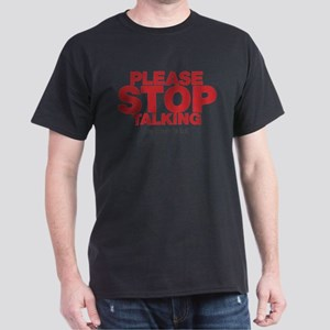 Please Stop Talking My Brain is Full Dark T-Shirt