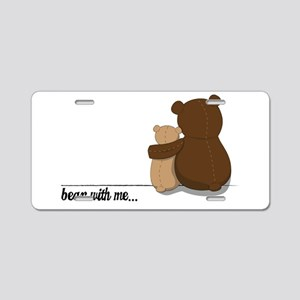 Bear with Me Design Aluminum License Plate