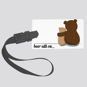 Bear with Me Design Large Luggage Tag