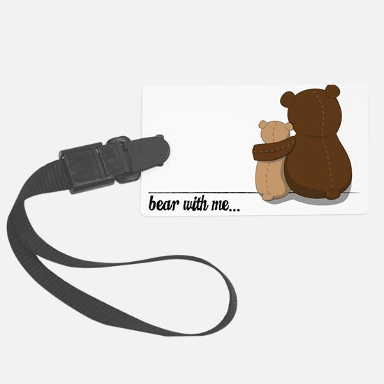 Bear with Me Design Luggage Tag