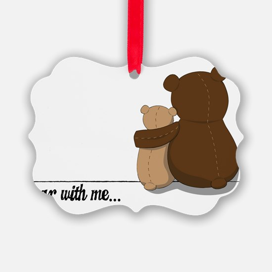 Bear with Me Design Ornament