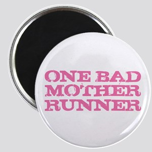 One Bad Mother Runner Pink Magnet