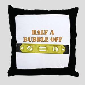 Half A Bubble Off Throw Pillow