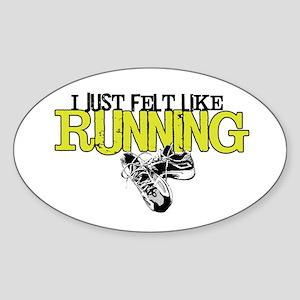 Felt Like Running Oval Sticker