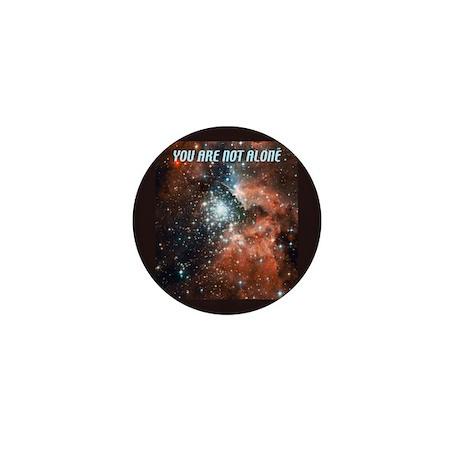 You are not alone in the universe. Mini Button (10