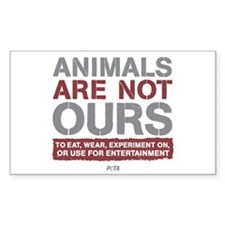 animalsarenotoursLIGHT Sticker (Rectangle 10 pk)
