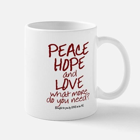 PEACE - HOPE - LOVE Mug