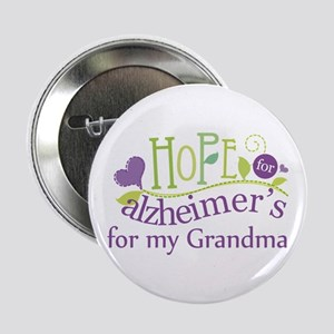 "Hope For Alzheimers Grandma 2.25"" Button"