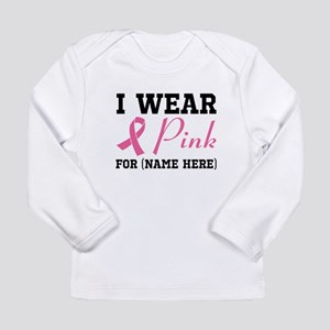 Wear Pink Long Sleeve Infant T-Shirt