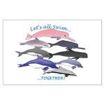 All Dolphins Lets Swim Together Large Poster