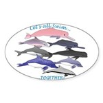 All Dolphins Lets Swim Together Sticker (Oval 10 p