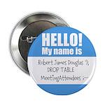 """Personalizable SQLi Name Tag 2.25"""" Button"""