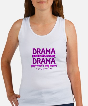 DRAMA - THAT'S MY MIDDLE NAME Women's Tank Top