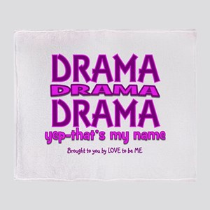 DRAMA - THAT'S MY MIDDLE NAME Throw Blanket