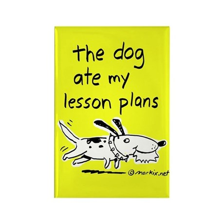 the dog ate my lesson plans -- Magnet (yellow)