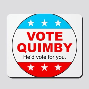 Vote Quimby Mousepad