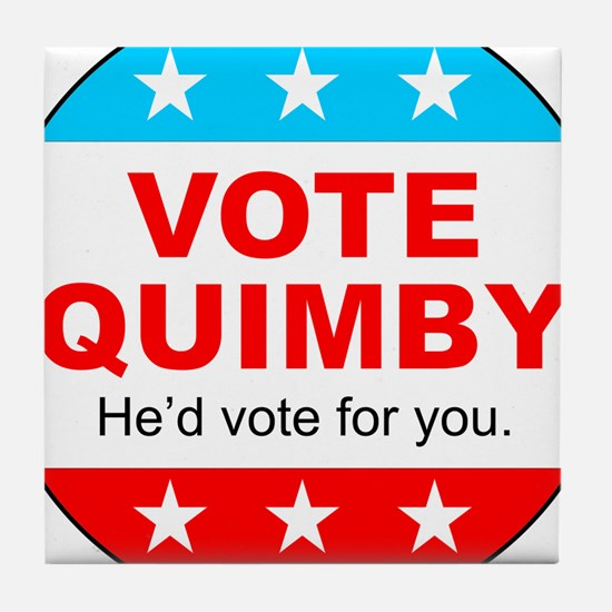 Vote Quimby Tile Coaster