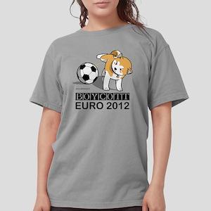 Boycott Euro 2012 Womens Comfort Colors Shirt