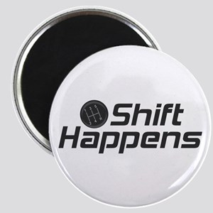 Shift Happens Magnet