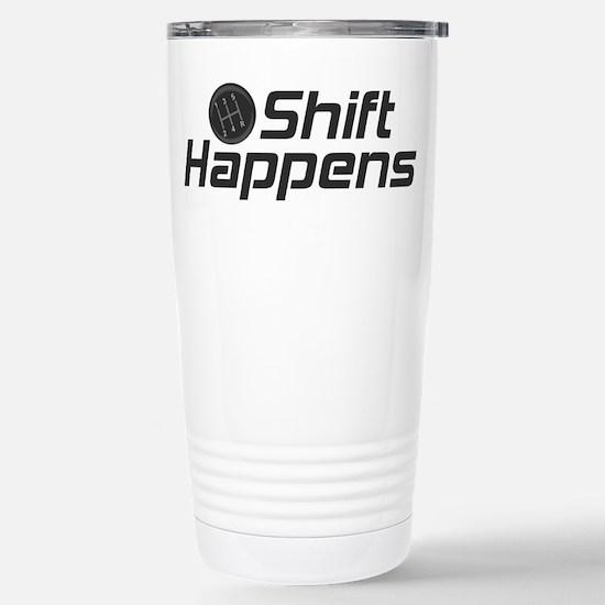 Shift Happens Stainless Steel Travel Mug