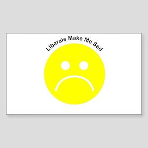 Liberals Make Me Sad Rectangle Sticker