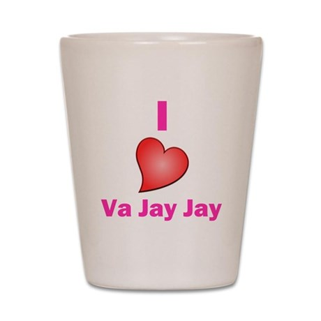 I Love VaJayJay Shot Glass