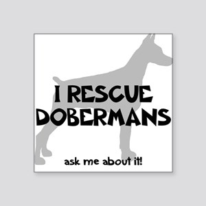 I RESCUE Dobermans Sticker