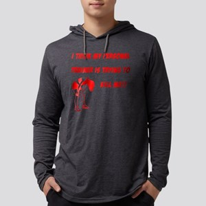 trainer is trying to kill me Mens Hooded Shirt