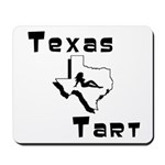 Texas Tart Mousepad