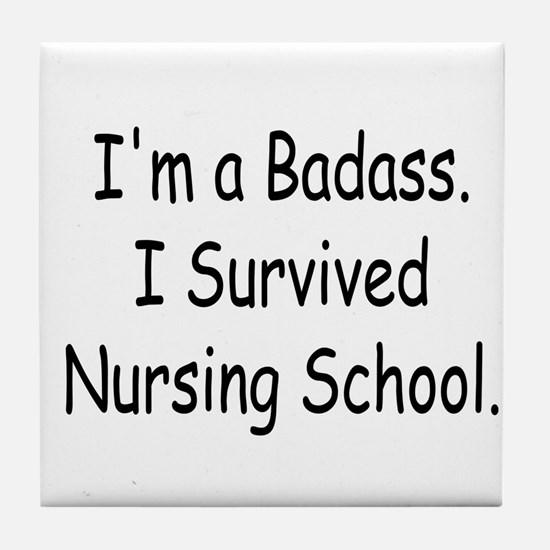 Badass Survives Nursing School Tile Coaster