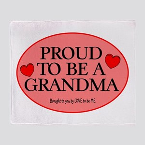 PROUD TO BE A GRANDMA Throw Blanket