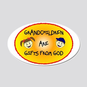 GRANDCHILDREN ARE GIFTS FROM GOD 20x12 Oval Wall D