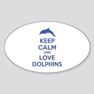 Keep calm and love dolphins Sticker (Oval)