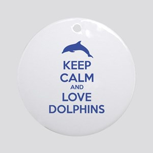 Keep calm and love dolphins Ornament (Round)