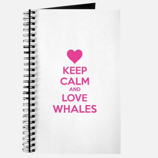 Keep calm and love whales Journal