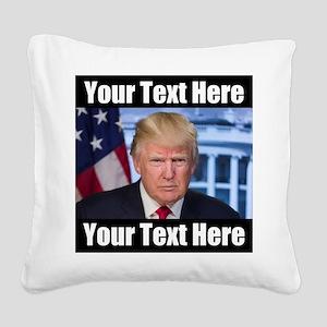 President Donald Trump Meme Square Canvas Pillow