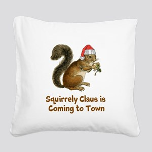 Squirrely claus Square Canvas Pillow