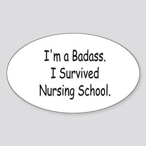 Badass Nursing Students Sticker (Oval)