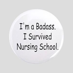 """Badass Nursing Students 3.5"""" Button"""