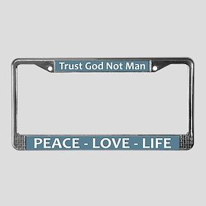 Peace - Love - Life ~ License Plate Frame