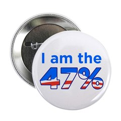 "I am the 47% 2.25"" Button (100 pack)"