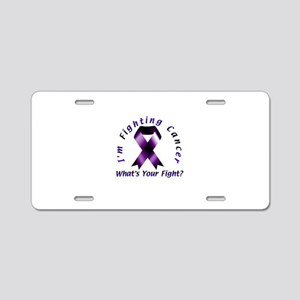 I'm Fighting Cancer Aluminum License Plate